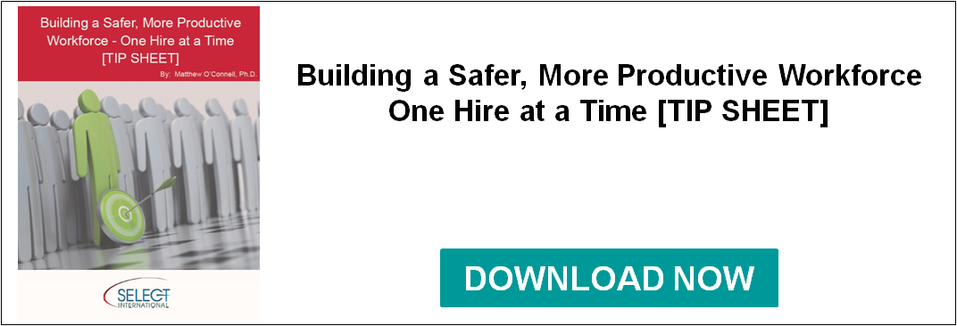 Building a Safer, More Productive Workforce - One Hire at a Time
