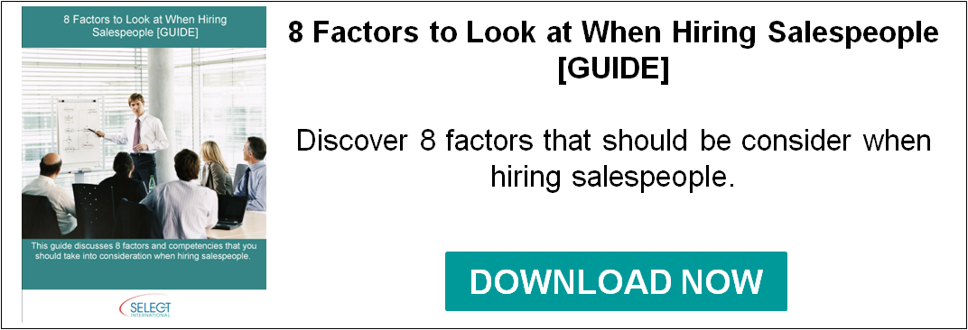 8 Factors to Look at When Hiring Salespeople