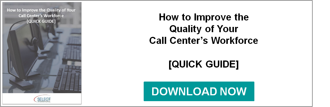 How to Improve the Quality of Your Call Center's Workforce
