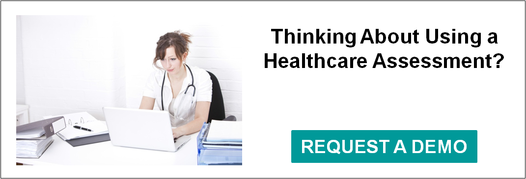 Learn more about healthcare focused assessments.