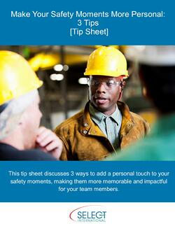 3 Tips to Make Safety Moments More Personal.jpg